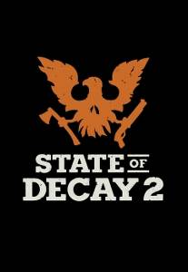 State of Decay 2 — Геймплей с E3 (2017)